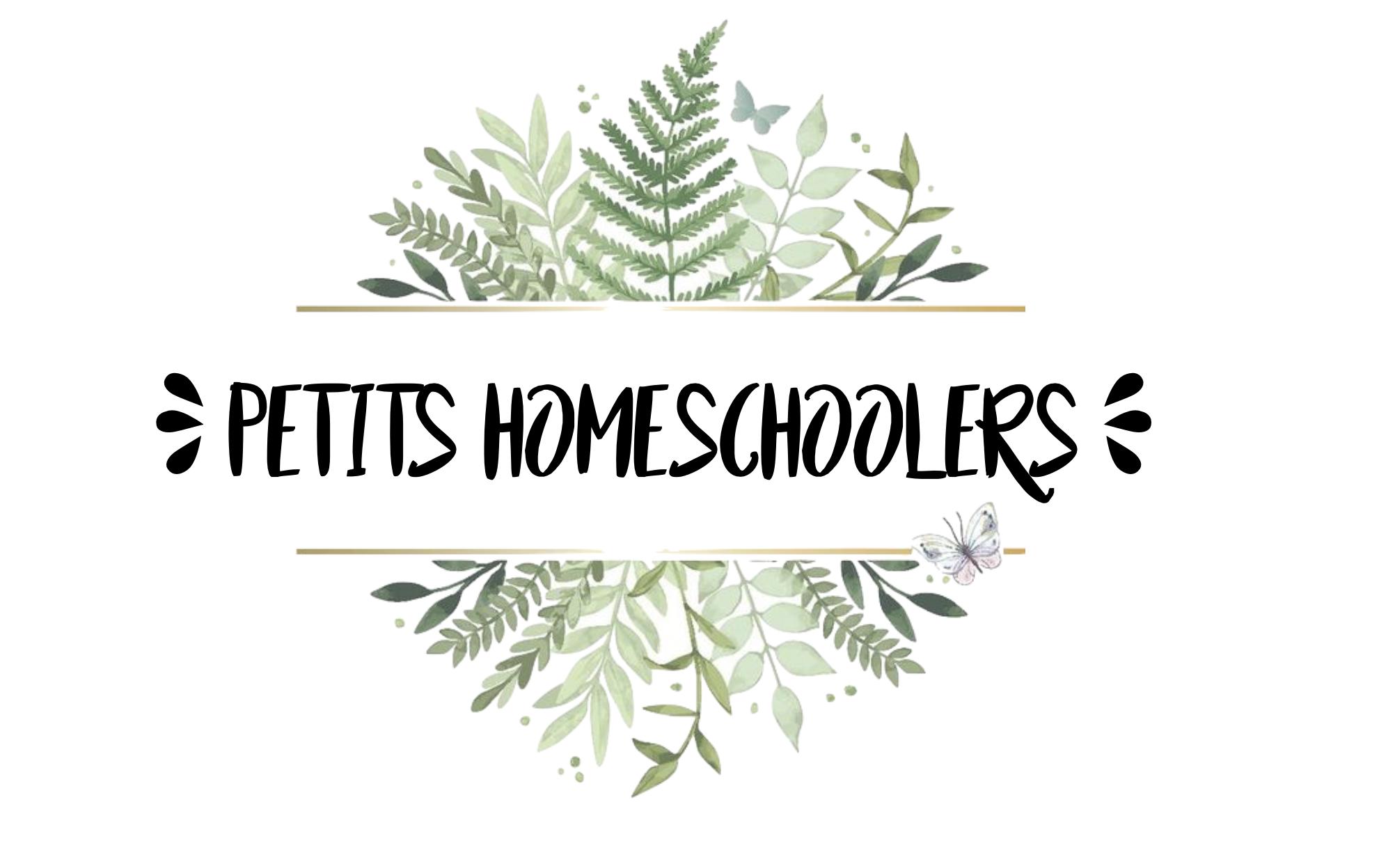 PETITS HOMESCHOOLERS